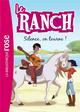 LE RANCH T.6  -  SILENCE, ON TOURNE !